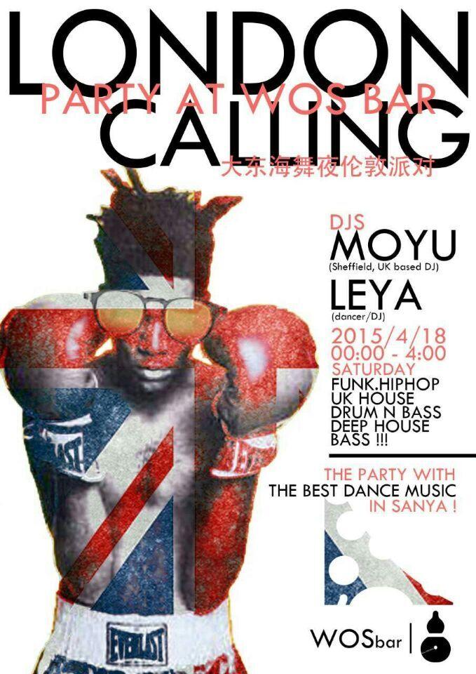 London Calling Party at WOS Bar in Dadonghai 18 April this Sat
